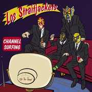 Channel Surfing , Los StraitJackets