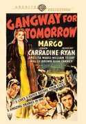 Gangway for Tomorrow , Margo