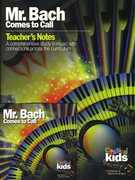 Mr Bach Comes to Call , Classical Kids