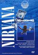 Classic Albums: Nirvana: Nevermind , Nirvana