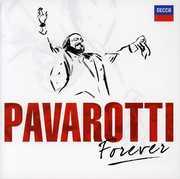 Pavarotti Forever , Luciano Pavarotti