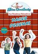 Slim Goodbody Monstrous Matematicos: Hacer Decenas (Spanish) , Slim Goodbody