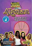 Algebra Module 4: Quadratic Equations