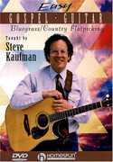 Easy Gospel Guitar , Steve Kaufman