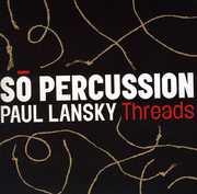 Threads , So Percussion