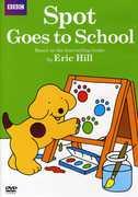 Spot: Spot Goes to School