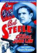 Alias John Law /  Texas Pioneers , Bob Steele