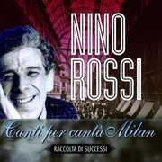 Canti Per Canta Milan [Import] , Nino Rossi