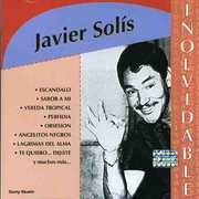 Coleccion Inolvidable [Import] , Javier Solis