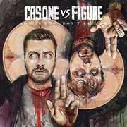 So Our Egos Don't Kill Us , Cas One vs Figure