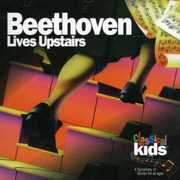Beethoven Lives Upstairs , Classical Kids
