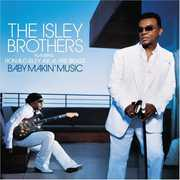 Baby Makin' Music , The Isley Brothers