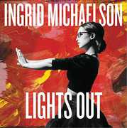 Lights Out , Ingrid Michaelson