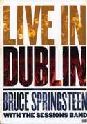 Live in Dublin , Bruce Springsteen