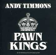 Andy Timmons and the Pawn Kings
