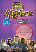 Algebra Module 5: Quadratic Roots