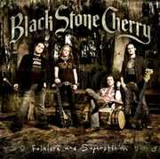 Folklore and Superstition , Black Stone Cherry