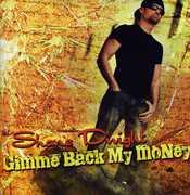 Gimme Back My Money