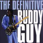 The Definitive Buddy Guy , Buddy Guy