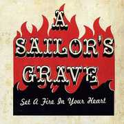 Set a Fire in Your Heart , A Sailor's Grave