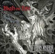 De Vermis Mysteriis , High on Fire