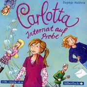 Carlotta 1-Internat Auf Probe/ Dagmar Hossfeld [Import] , Various Artists