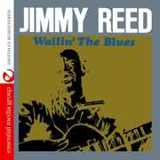 Wailin' the Blues , Jimmy Reed