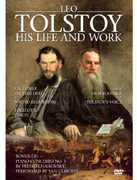 Leo Tolstoy: His Life & Work