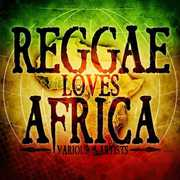 Reggae Loves Africa /  Various [Import] , Various Artists