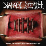 Coded Smears And More Uncommon Slurs , Napalm Death
