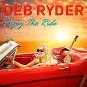 Enjoy The Ride , Deb Ryder