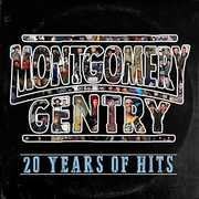 20 Years of Hits , Montgomery Gentry