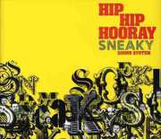 Hip Hop Hooray [Import] , Sneaky Sound System
