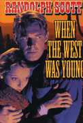 When the West Was Young Aka Heritage of the Desert , Randolph Scott