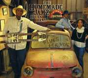 I Got Blues For You , The Homemade Jamz Blues Band