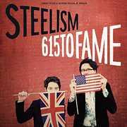 615 to Fame [Import] , Steelism