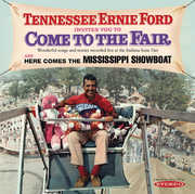 Invites You to Come to the Fair & Here Comes the , Tennessee Ernie Ford