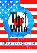 The Who: Live at Shea Stadium 1982 , The Who