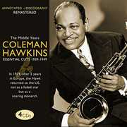 Body & Soul: Essential Cuts 1939-1949 , Coleman Hawkins