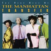 The Very Best Of The Manhattan Transfer , The Manhattan Transfer