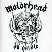 On Parole , Motorhead