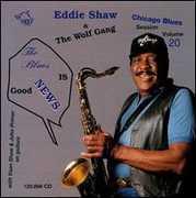 Blues Is Good News! , Eddie Shaw