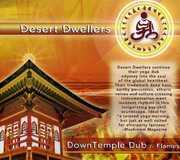 Downtemple Dub: Flames , Desert Dwellers