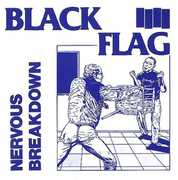 Nervous Breakdown , Black Flag