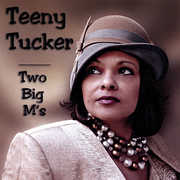 Tucker, Teeny : Two Big M's