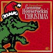 Genuine Houserockin Christmas