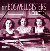 The Boswell Sisters Collection , Boswell Sisters