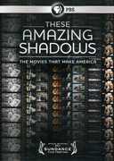 These Amazing Shadows: The Movies That Make America , Leonard Maltin