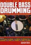 Ultimate Drum Lessons: Double Bass Drumming , Derek Roddy