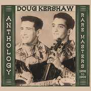 Anthology - Rare Masters 1958-1969 , Doug Kershaw